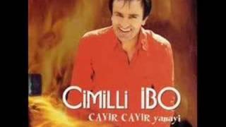 Cimilli İbo - Ağla Yüreğim Ağla
