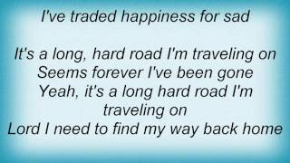Alan Jackson - Long Hard Road Lyrics
