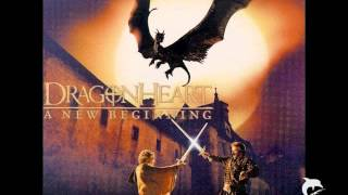 Dragonheart A New Beginning - Mark McKenzie - Of My Heart To Thee I Give