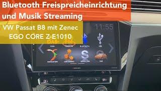 Bluetooth Freisprecheinrichtung im VW Passat mit Zenec EGO Core Androidradio Z-E1010 nachrüsten