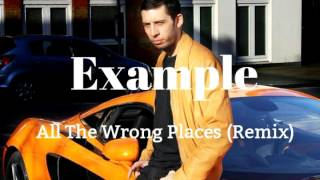 Example - All The Wrong Places (Steve Hill Vs Technikal) - Remix