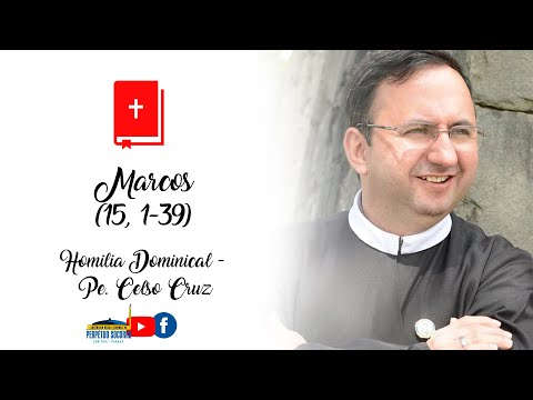 Homilia 28/03/2021 - Padre Celso Cruz