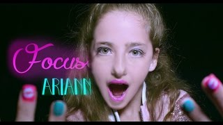 Ariana Grande - Focus - (Official Cover Parody) 9 years old - ARIANN