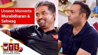 What The Duck 3 | Unseen Moments | Sehwag & Murali | WTD | Viu India