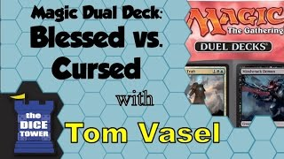 Magic: The Gathering Duel Deck Blessed vs Cursed Review - with Tom Vasel