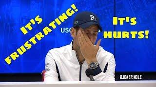 "Novak Djokovic ""It's frustrating! It's hurts!"" - Us Open 2019 (HD)"