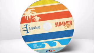 Dj Eyal David - Summer Set 2017 סט מזרחי לועזי