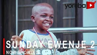 Sunday Ewenje 2 Latest Yoruba Movie 2021 Drama Starring Smally | Mide Abiodun | Jamiu Azeez