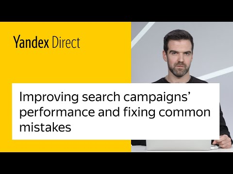 Improving search campaigns' performance and fixing common mistakes