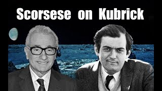 Martin Scorsese on Stanley Kubrick