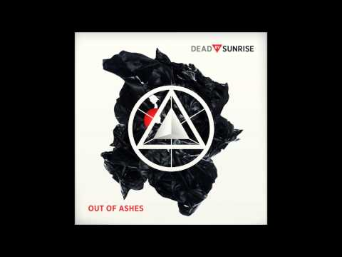 Dead By Sunrise - Out Of Ashes - End Of The World