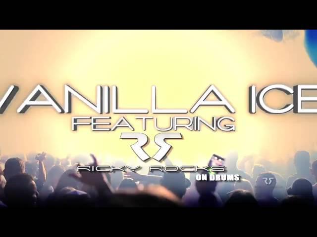 VANILLA ICE (Featuring RICKY ROCKS on Drums) Costa Mesa, CA (ICE ICE BABY)