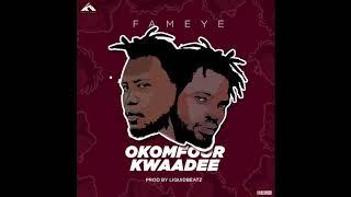 Fameye - Okomfour Kwadee (Official Audio)