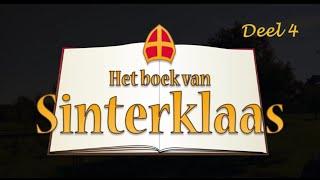 Het Boek van Sinterklaas – Deel 4:  Komt 't goed…?