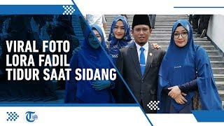 Fotonya Tertidur saat Pelantikan DPR Viral, Lora Fadil Beralasan