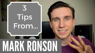 Mark Ronson   3 Music Making Tips