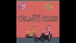 Yellow Days   How Can I Love You?