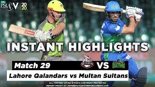 Lahore Qalandars vs Multan Sultans | Full Inning Instant Highlights | Match 29 | 15 March | HBL PSL 2020  Subscribe to Official HBL Pakistan Super League Channel and stay updated with the latest happenings. http://bit.ly/PakistanSuperLeagueOfficial  #HBLPSLV #TayyarHain  Cricket fans from around the world are excited about the Fifth edition of the HBL Pakistan Super League. Competition is heating up among fans as their favorite HBL Pakistan Super League teams take on each other in the lucrative cricket extravaganza which includes leading Pakistan national cricketers, established international players, and emerging players in each of the team's Playing XI.