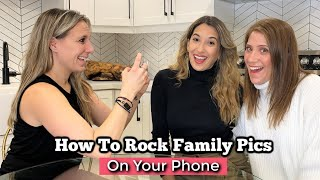 7 Easy Tips For Better Family Photography - With Your Phone!