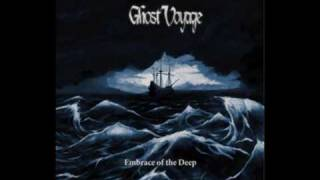 Ghost Voyage - Embrace Of The Deep
