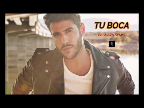Tu boca -  (Bachata Remix Dj Khalid)