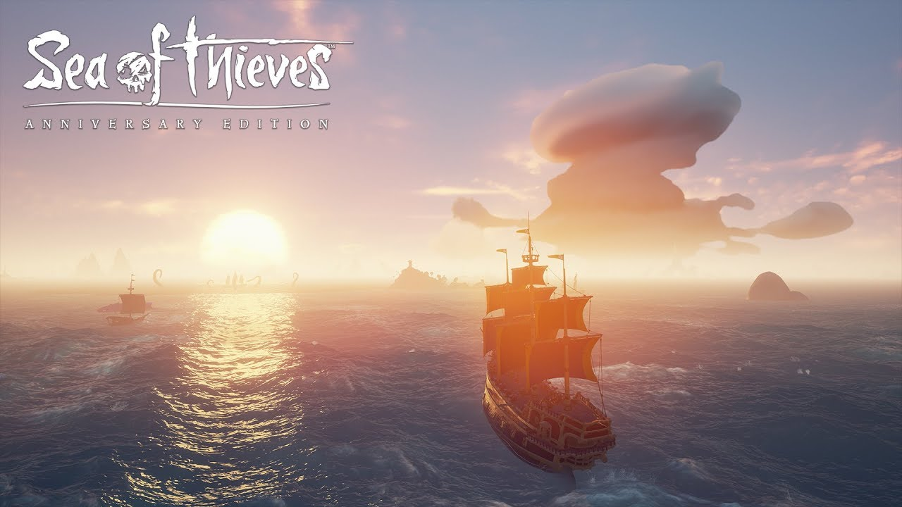 Official Sea of Thieves: Anniversary Edition Trailer