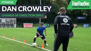 Dan Crowley|How To Improve Change Of Direction | Soccer Drill