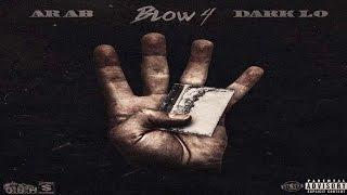 Ar-Ab Ft. Dark Lo - Blow 4 (New CDQ Dirty No DJ) @AssaultRifleAb @MullaRulez @OBHDarkLo