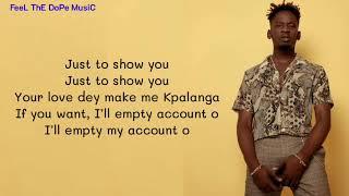 Mr Eazi - Kpalanga (Lyrics)