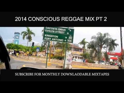 2014 CONSCIOUS REGGAE PT 2