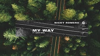 Nicky Romero   My Way (ft. Alice Berg)