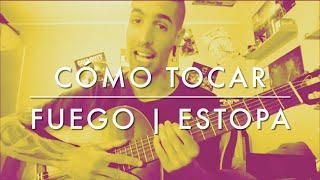 Cómo Tocar FUEGO De ESTOPA En Guitarra // TUTORIAL FÁCIL Y COMPLETO