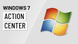 Windows 7: Action Center