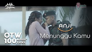 ANJI   MENUNGGU KAMU (OST. Jelita Sejuba ) (Official Music Video + Lyrics)