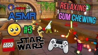 ASMR Gaming 😃 LEGO Star Wars Complete Saga #3 Relaxing Gum Chewing 🎮🎧 Controller Sounds 😴💤