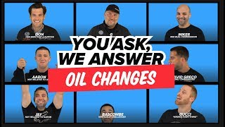 We Answer Your Ridiculous Car Maintenance Questions: Oil Changes