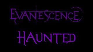 Evanescence - Haunted Lyrics (Demo 2)