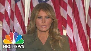 Watch Melania Trump's Full Speech At The 2020 RNC   NBC News