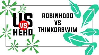 Robinhood App vs Thinkorswim Review: Pros and Cons