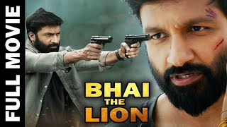 Bhai The Lion | Full Movie | Gopichand, Anushka Shetty