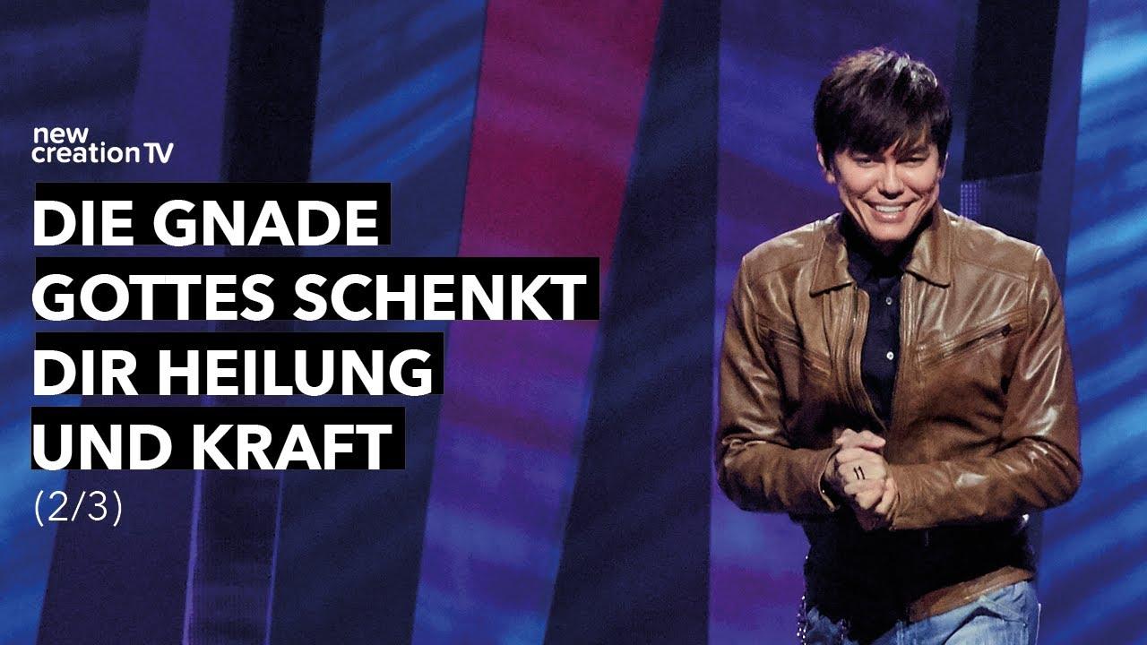 Die Gnade Gottes schenkt dir Heilung und Kraft 2/3 – Joseph Prince I New Creation TV Deutsch