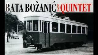 Bata Božanić Kvintet   Retko Te Vidjam Sa Devojkama
