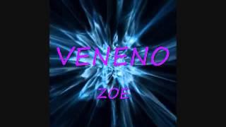 Veneno-zoe (con letra)