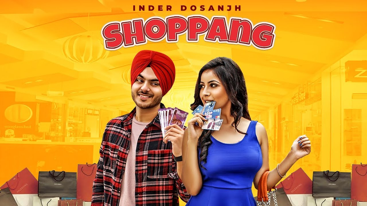 Shoppang – Inder Dosanjh Video Full HD Download