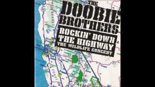 Takin' It to the Streets - The Doobie Brothers (Live 1996)