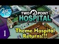 Two Point Hospital Ep 1: FEELING LIGHTHEADED - First Look - Let's Play, Gameplay