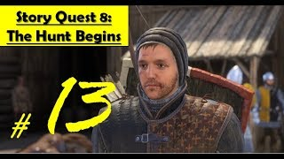 Kingdom Come Deliverance - The Hunt Begins - Question Survivors - Scot Area for Clues