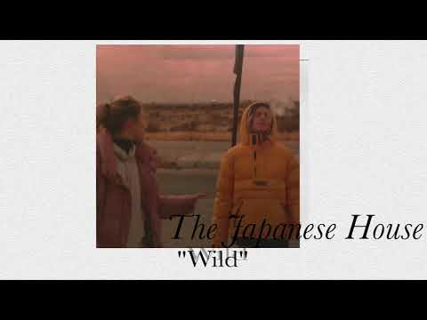 The Japanese House - Wild