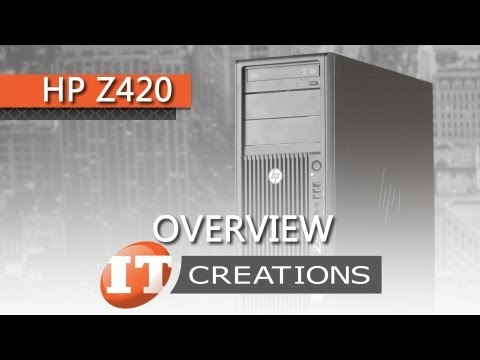 HP Z420 Workstation Overview ( IT Creations, Inc )