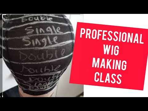 Professional Wig Class Introduction (Come And Learn How To Make Wig Professionally)